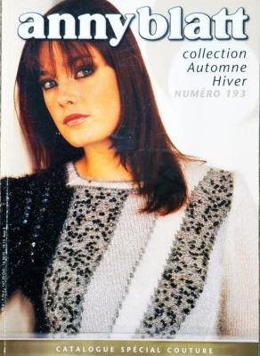 CATALOGUE COLLECTOR ANNY BLATT 193 AUTOMNE HIVER SPECIAL COUTURE - Année 2004